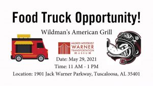Wildman's American Grill will be at the Mildred Westervelt Warner Transportation Museum on May 29, 2021!